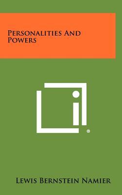 Personalities and Powers - Namier, Lewis Bernstein
