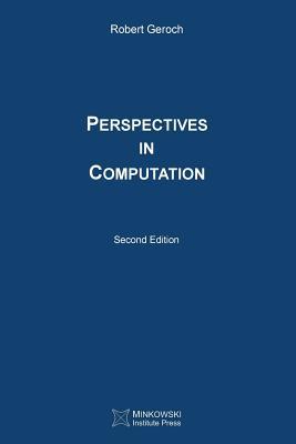 Perspectives in Computation - Geroch, Robert