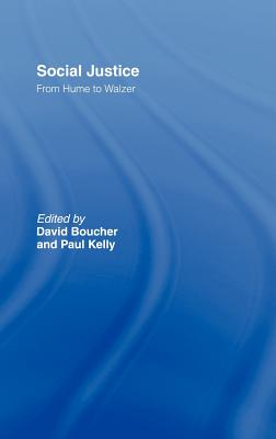 Perspectives on Social Justice: From Hume to Walzer - Boucher, David (Editor), and Kelly, Paul (Editor)