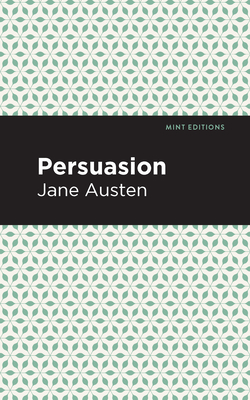 Persuasion - Austen, Jane, and Editions, Mint (Contributions by)