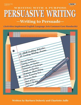 Persuasive Writing - Jaffe, Charlotte, and Doherty, Barbara