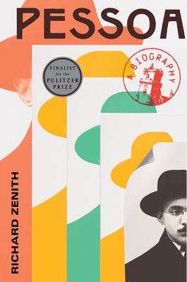 Pessoa: A Biography - Zenith, Richard