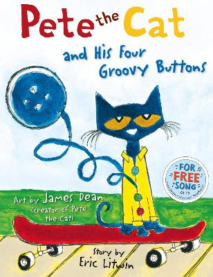Pete the Cat and his Four Groovy Buttons - Litwin, Eric, and Dean, James (Creator)