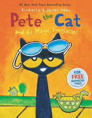 Pete the Cat and His Magic Sunglasses - Dean, James