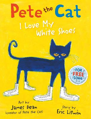 Pete the Cat I Love My White Shoes - Litwin, Eric