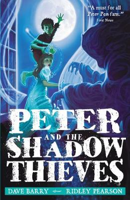 Peter and the Shadow Thieves - Barry, Dave, and Pearson, Ridley