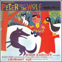 Peter and the Wolf/Lieutenant Kije Sui - Boris Karloff (vocals); Boris Karloff; Vienna State Orchestra; Vienna State Opera Orchestra; M�rio Rossi (conductor)