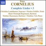 Peter Cornelius: Complete Lieder, Vol. 3
