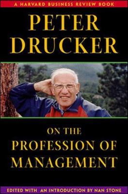 Peter Drucker on the Profession of Management -