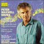 Peter Maxwell Davies: Strathclyde Concertos Nos. 5 & 6