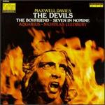 Peter Maxwell Davies: Suite From The Boyfriend/Suite From The Devils/Seven In Nomine