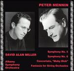 "Peter Mennin: Symphonies Nos. 5 & 6; Concertato, ""Moby Dick""; Fantasia for String Orchestra"
