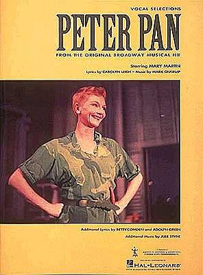 Peter Pan - Hal Leonard Publishing Corporation, and Charlap, Moose, and Charlap, Mark (Composer)