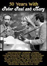 Peter, Paul and Mary: 50 Years with Peter, Paul and Mary