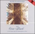 Peter Planyavsky spielt César Franck
