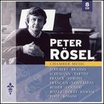 Peter Rösel Plays Chamber Music