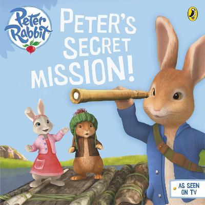 Peter Rabbit Animation: Peter's Secret Mission - Potter, Beatrix