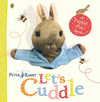 Peter Rabbit Let's Cuddle - Potter, Beatrix