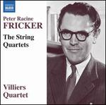 Peter Racine Fricker: The String Quartets