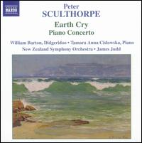 Peter Sculthorpe: Earth Cry; Piano Concerto - Tamara-Anna Cislowska (piano); William Barton (didjeridu); New Zealand Symphony Orchestra; James Judd (conductor)