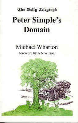 Peter Simple's Domain - Wharton, Michael, and Wilson, Gina (Foreword by)