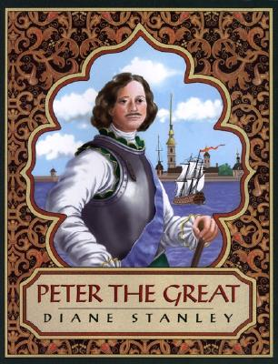 Peter the Great - Stanley, Diane