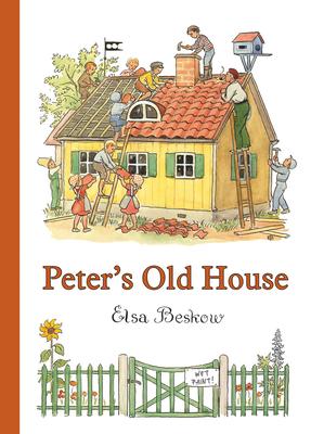 Peter's Old House - Beskow, Elsa