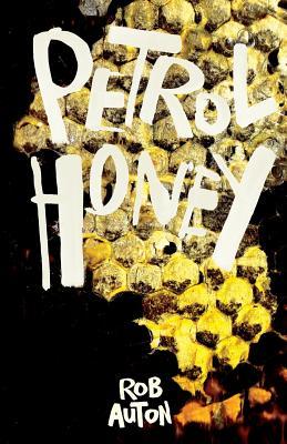 Petrol Honey - Auton, Rob