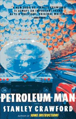 Petroleum Man - Crawford, Stanley