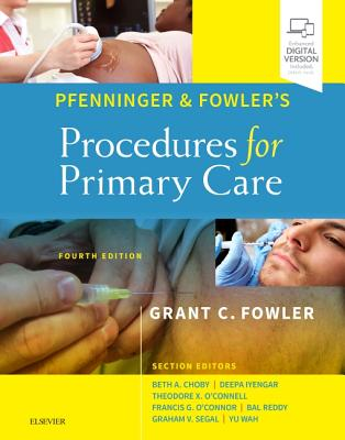 Pfenninger and Fowler's Procedures for Primary Care - Fowler, Grant C.