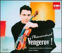 Phénoménal Vengerov! - Ian Brown (piano); Maxim Vengerov (violin cadenza); Maxim Vengerov (violin); Vag Papian (piano); Virtuosi