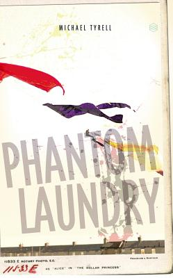 Phantom Laundry - Tyrell, Michael