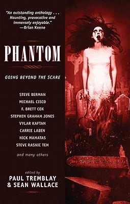 Phantom - Tem, Steve Rasnic, and Jones, Stephen Graham, and Berman, Steve