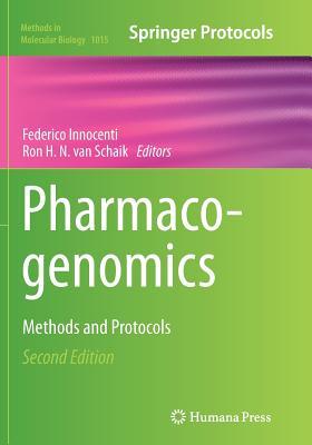 Pharmacogenomics: Methods and Protocols - Innocenti, Federico (Editor), and Van Schaik, Ron H N (Editor)
