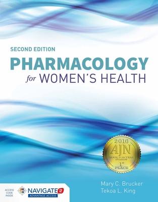 Pharmacology for Women's Health - Brucker, Mary C, and King, Tekoa L