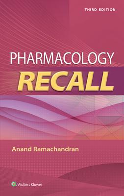 Pharmacology Recall - Ramachandran, Anand