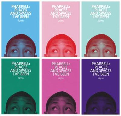 Pharrell: Places and Spaces I've Been - Williams, Pharrell, and Jay-Z (Contributions by), and West, Kanye (Contributions by)