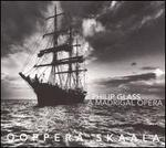 Philip Glass: A Madrigal Opera