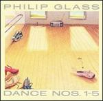 Philip Glass: Dances Nos. 1-5