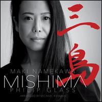 Philip Glass: Mishima - Maki Namekawa (piano)