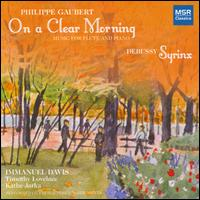 Philippe Gaubert: On a Clear Morning; Debussy: Syrinx - Immanuel Davis (flute); Käthe Jarka (cello); Timothy Lovelace (piano)