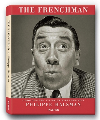 Philippe Halsman: The Frenchman - Halsman, Philippe (Photographer)