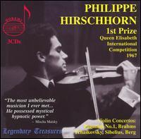 Philippe Hirschhorn: Live Performances 1967-1977 - Helmut Barth (piano); Lidiya Leonskaya (piano); Philip Hirschhorn (violin)
