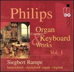 Philips: Complete Organ & Keyboard Works, Vol. 1