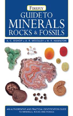 Philip's Guide to Minerals, Rocks and Fossils - Bishop, A.C., and Woolley, A.R., and Hamilton, W.R.