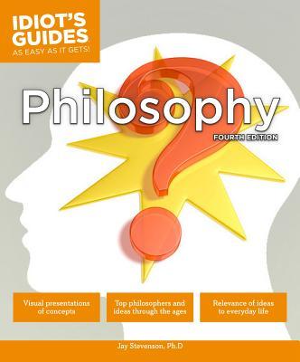 Philosophy, Fourth Edition - Stevenson, Jay