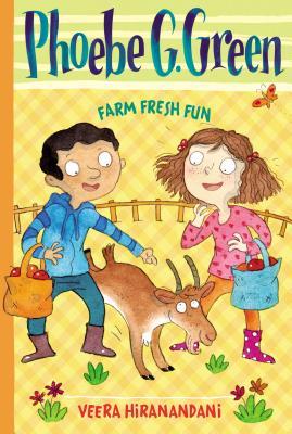 Phoebe G. Green Farm Fresh Fun - Hiranandani, Veera, and Dreidemy, Joelle