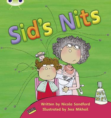 Phonics Bug: Sid's Nits Phase 2 - Sandford, Nicola