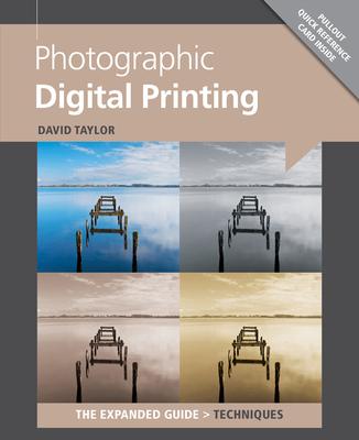 Photographic Digital Printing - Taylor, David