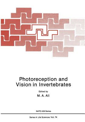 Photoreception and Vision in Invertebrates - Ali, M A